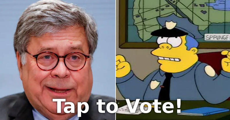 Bill Barr vs. Wiggum vote